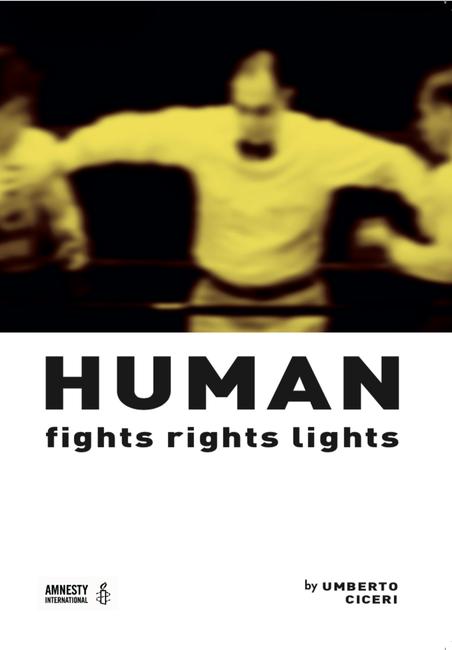 Umberto Ciceri: Fights Rights Lights