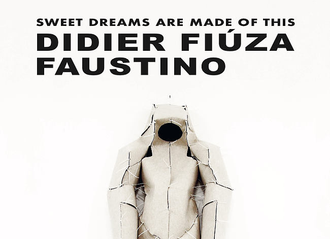 Didier Fiúza Faustino: Sweet Dreams are Made of This